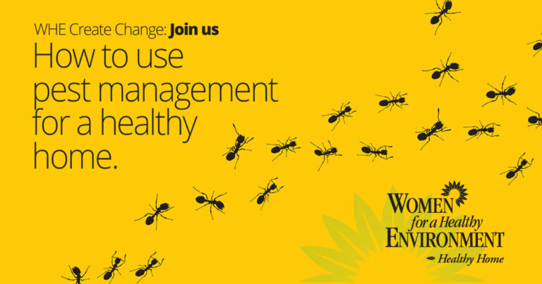 WHE Create Change: How to Use Integrated Pest Management for a Healthy Home